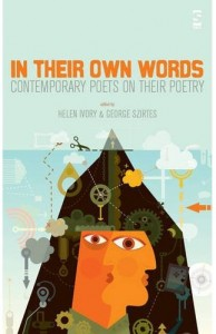 In Their Own Words Contemporary Poets on Their Poetry